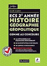 ECS 2e année - Histoire Géographie Géopolitique - Comme au concours ! - Comme au concours ! de Matthieu Alfré