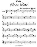 Waltz From Swan Lake Tchaikovsky Easy Violin Sheet Music (English Edition)