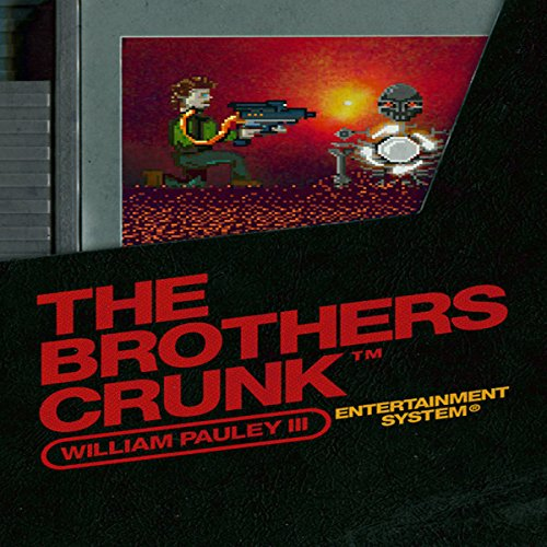 The Brothers Crunk audiobook cover art