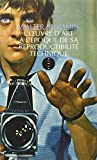 Oeuvre d'art ? l'?poque de sa reproductibilit? technique [nouvelle ?dition] by Walter Benjamin