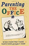 Parenting the Office (English Edition)