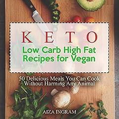 Keto Low Carb High Fat Recipes for Vegan