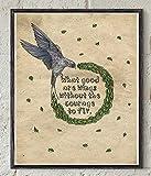 Toll2452 Atticus Zitat Holzschild Poesie Poster Vogel