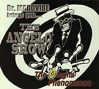 Angelo Show-Olegna Phenomenon