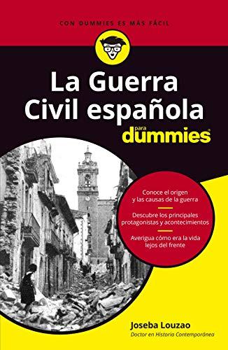 La Guerra Civil española para dummies (Sin colección)
