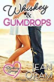 Free eBook - Whiskey and Gumdrops  A Blueberry Springs