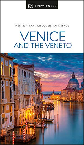 DK Eyewitness Travel Guide Venice and the Veneto [Idioma Inglés]