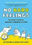 No Hard Feelings: The Secret Pow...