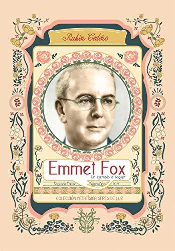Emmet Fox un ejemplo a seguir