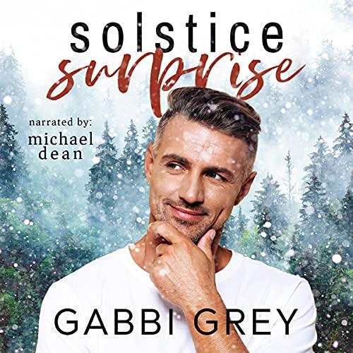 Solstice Surprise Audiobook By Gabbi Grey cover art