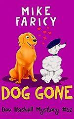 Dog Gone (Dev Haskell Private Investigator Book 12) (Dev Haskell - Private Investigator)