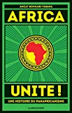 Africa Unite ! (CAHIERS LIBRES) - Format Kindle - 14,99 €
