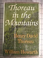 Thoreau in the Mountains 0374276439 Book Cover