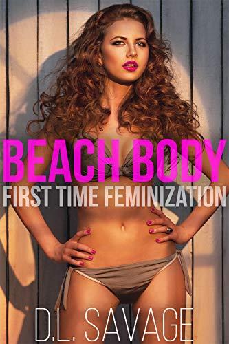 Beach Body: First Time Feminization