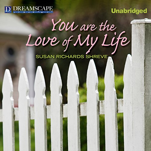 You Are the Love of My Life audiobook cover art