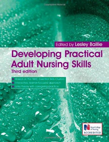 Developing Practical Adult Nursing Skills (A Hodder Arnold Publication)