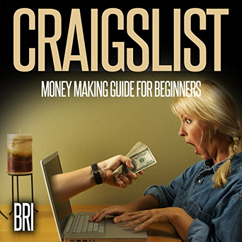 Craigslist: Money Making Guide for Beginners audiobook cover art