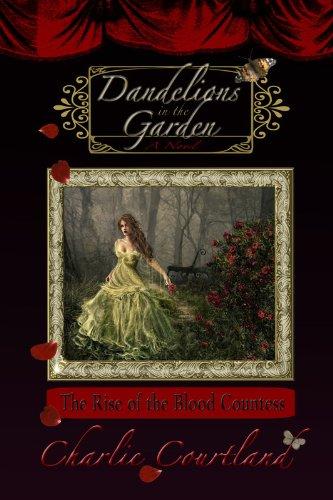 Dandelions In The Garden (English Edition)