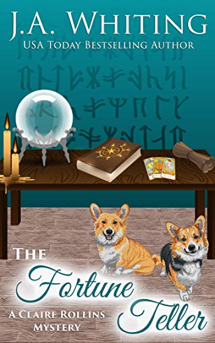 The Fortune Teller (A Claire Rollins Mystery Book 9) by [J A  Whiting]