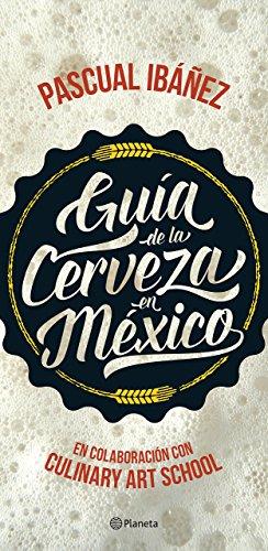 Guía de la cerveza en México
