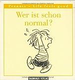 Wer ist schon normal? - Charles M. Schulz