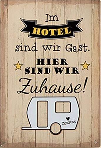 G.H. Vintage Retro Metallschild, Modell: IM Hotel SIND WIR GAST, Maße 19 x 13 cm, Creme, ideal für Camper, Zelter, Caravaner, Wohnmobilisten, oder einfach Zuhause.