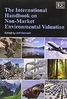 The International Handbook on Non-Market Environmental Valuation