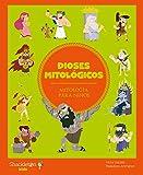 Dioses mitológicos (Mitología para niños nº 7)