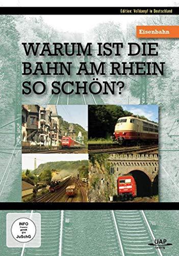 Warum ist die Eisenbahn am Rhein so schön?
