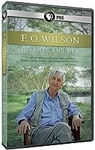 E.O. Wilson: Of Ants & Men