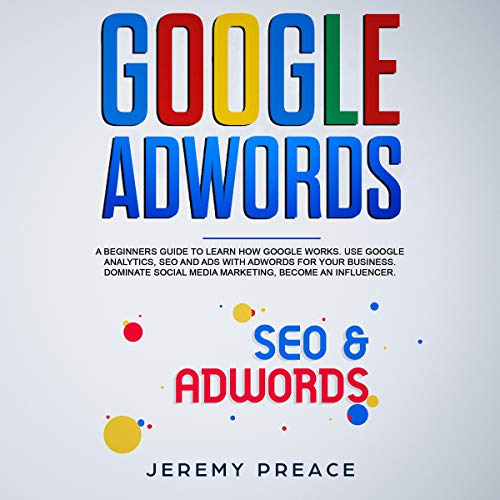 Google AdWords Audiobook By Jeremy Preace cover art