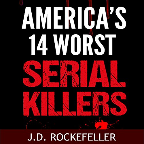 America's 14 Worst Serial Killers audiobook cover art