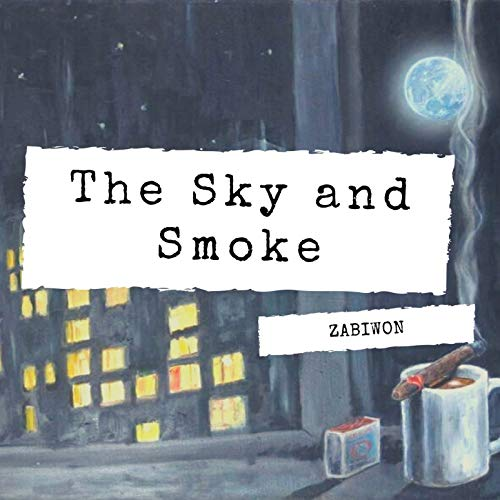 The Sky and Smoke