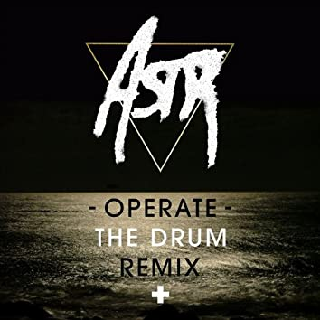 Operate (The-Drum Remix)