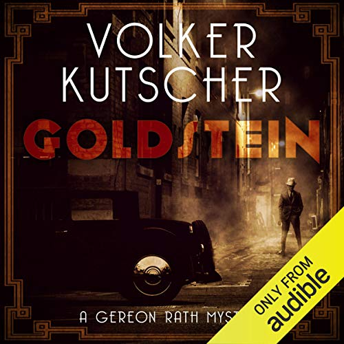 Goldstein     Gereon Rath, Book 3              Written by:                                                                                                                                 Volker Kutscher                               Narrated by:                                                                                                                                 Mark Meadows                      Length: 18 hrs and 16 mins     Not rated yet     Overall 0.0