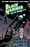 Black Hammer. L' era del terrore. Parte I (Vol. 3)