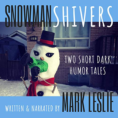 Snowman Shivers audiobook cover art