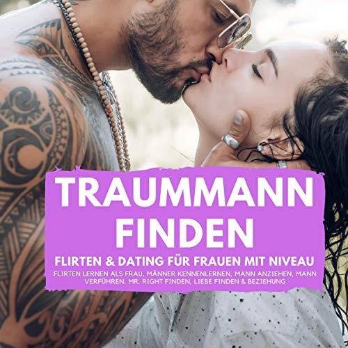 Traummann finden - Flirten & Dating für Frauen mit Niveau Titelbild