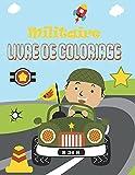 Militaire Livre de Coloriage: Véhicules Blindés, Avions, Chars, Navires de Guerre, Soldats et Armes - Coloriage militaire pour Enfants.