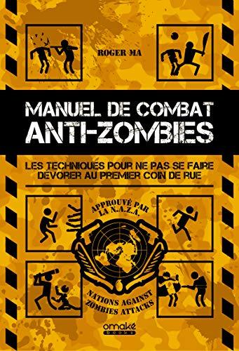Manuel de combat anti-zombies