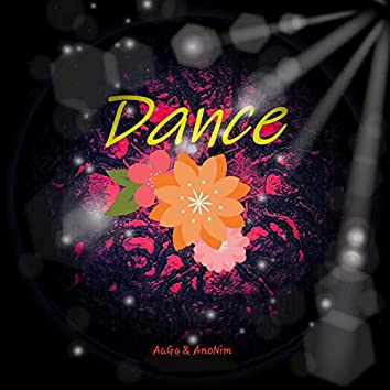 Dance (feat. Ag)