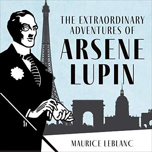 The Extraordinary Adventures of Arsène Lupin, Gentleman-Burglar cover art