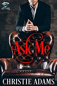 Ask Me by [Christie Adams]