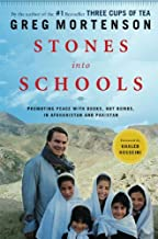 Stones into Schools: Promoting Peace with Books, Not Bombs, in Afghanistan and Pakistan by Greg Mortenson (2009-12-01)