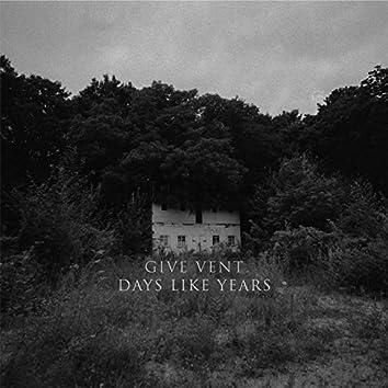 Days Like Years