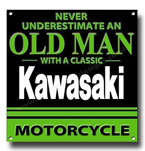 Never Underestimate an Old Man mit Kawasaki Motorrad Qualität Metall Schild