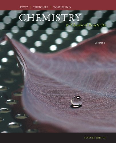 Chemistry and Chemical Reactivity, Volume 2