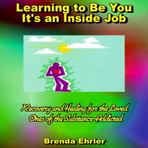 Learning to Be You, It's an Inside Job audiobook cover art