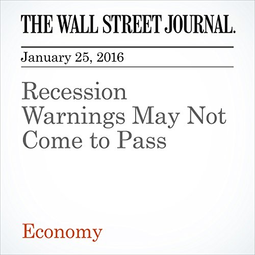 Recession Warnings May Not Come to Pass cover art