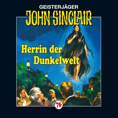 Herrin der Dunkelwelt (John Sinclair 76) Titelbild